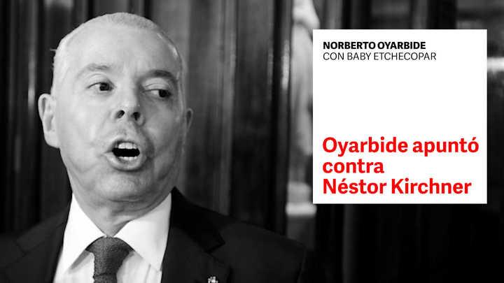 Norberto Oyarbide apuntó contra Néstor Kirchner y pedirá ampliar su declaración