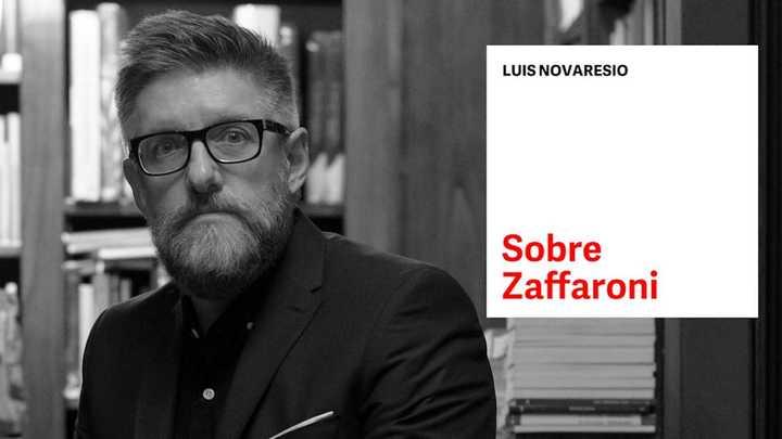 Duro editorial de Novaresio sobre Zaffaroni