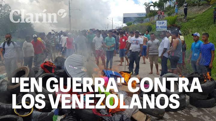 El pueblo de Brasil donde les declararon la guerra a los inmigrantes venezolanos