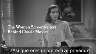Las guionistas detrás de las películas clásicas de Hollywood