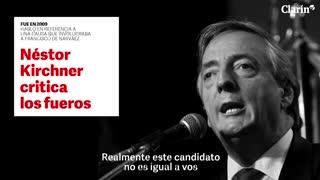Néstor Kirchner en 2009 cuando criticó los fueros parlamentarios