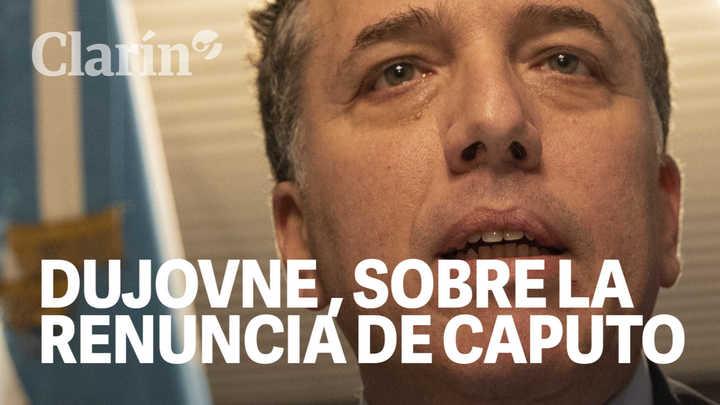 Dujovne habló sobre la renuncia de Caputo