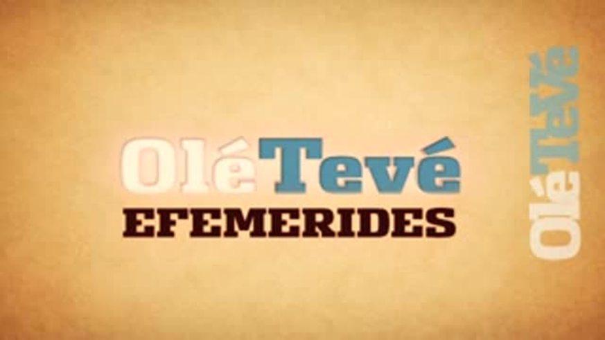 OléTeVé Efemérides