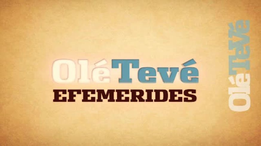 OléTeVé - Efemérides