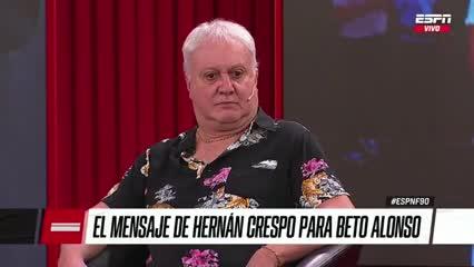 El mensaje de Crespo para el Beto Alonso
